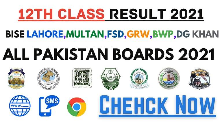 12th Class Result 2021 | BISE Lahore,Multan,FSD,GRW,BWP,DG Khan